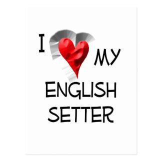 I Love My English Setter Postcard
