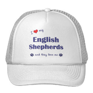 I Love My English Shepherds (Multiple Dogs) Trucker Hats