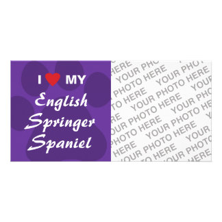 I Love My English Springer Spaniel Personalized Photo Card