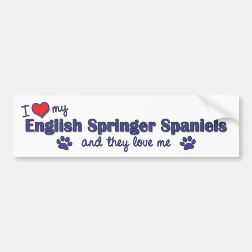 I Love My English Springer Spaniels (Multi Dogs) Bumper Stickers