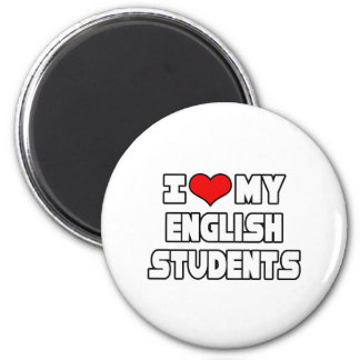 I Love My English Students Magnet