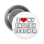 I Love My English Teacher 2 Inch Round Button