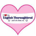 I Love My English Thoroughbred (Female Horse) Photo Cut Out