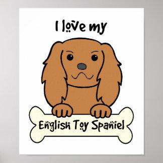 I Love My English Toy Spaniel Poster