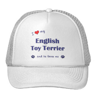 I Love My English Toy Terrier (Male Dog) Hat