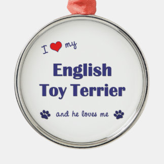 I Love My English Toy Terrier (Male Dog) Christmas Tree Ornament
