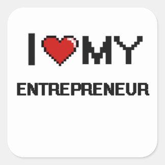 I love my Entrepreneur Square Sticker