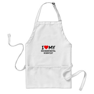 I love my environmental scientist aprons