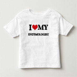 I love my Enzymologist Tee Shirts