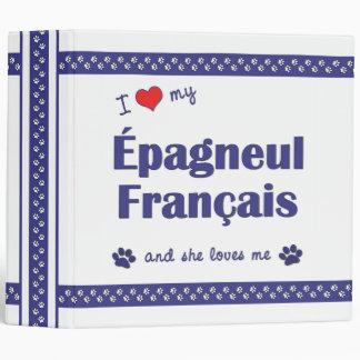I Love My Epagneul Francais (Female Dog) Vinyl Binders