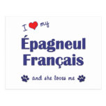 I Love My Epagneul Francais (Female Dog) Postcard