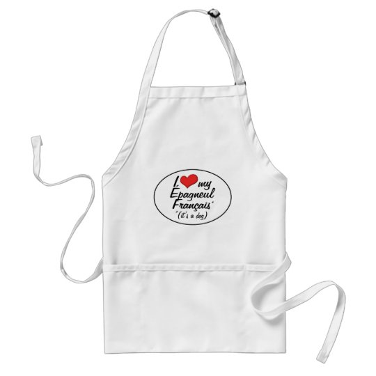 I Love My Epagneul Francais (It's a Dog) Adult Apron