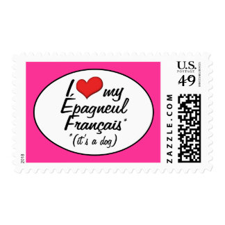 I Love My Epagneul Francais (It's a Dog) Stamp