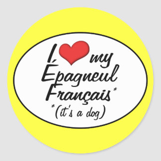 I Love My Epagneul Francais (It's a Dog) Classic Round Sticker