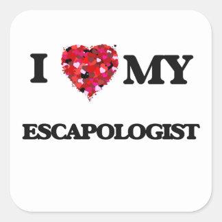 I love my Escapologist Square Sticker