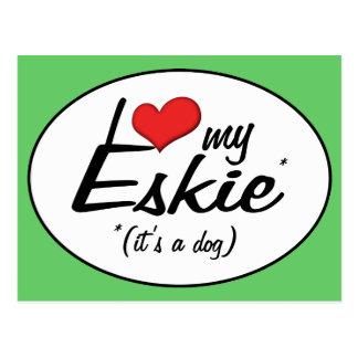 I Love My Eskie (It's a Dog) Postcard