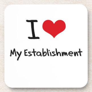 I love My Establishment Drink Coasters