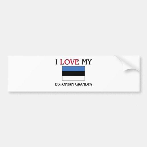 I Love My Estonian Grandpa Bumper Stickers