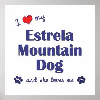 I Love My Estrela Mountain Dog (Female Dog) Print