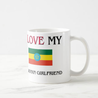 I Love My Ethiopian Girlfriend Coffee Mug