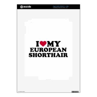 I love my European Shorthair cat Skins For The iPad 2
