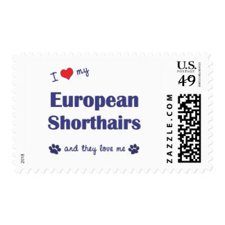 I Love My European Shorthairs (Multiple Cats) Postage