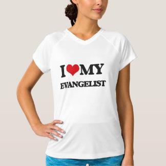 I love my Evangelist T-shirt