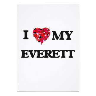 I Love MY Everett 5x7 Paper Invitation Card