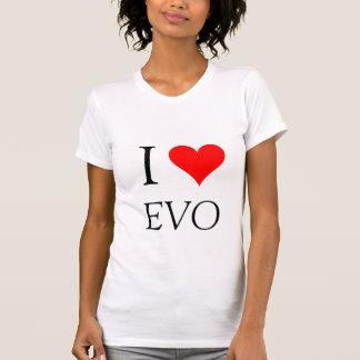 I love my Evo - Customized T-Shirt
