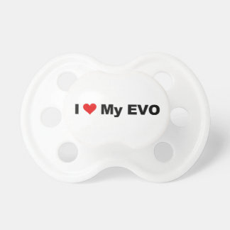 I Love My EVO Baby Pacifier