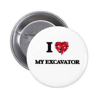 I love My Excavator 2 Inch Round Button