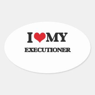 I love my Executioner Oval Sticker