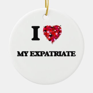 I love My Expatriate Double-Sided Ceramic Round Christmas Ornament