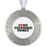 I LOVE MY EXTENDED FAMILY ROUND ORNAMENT