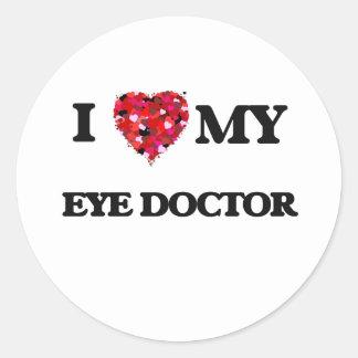 I love my Eye Doctor Classic Round Sticker