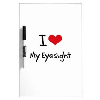 I love My Eyesight Dry-Erase Board