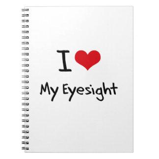 I love My Eyesight Notebook