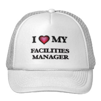 I love my Facilities Manager Trucker Hat