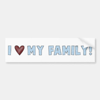 I Love My Family Bumper Sticker