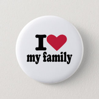 I love my family button