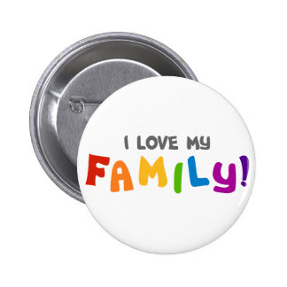 I Love My Family Buttons