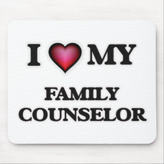 I love my Family Counselor Mouse Pad