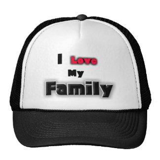 I Love my family Trucker Hat
