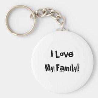I Love My Family! Keychain