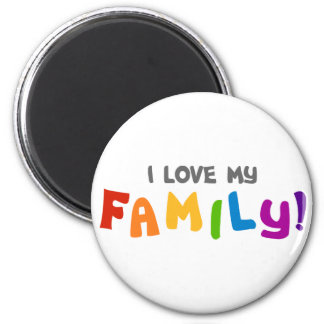 I Love My Family Magnet
