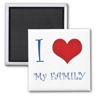 I Love My Family Magnet