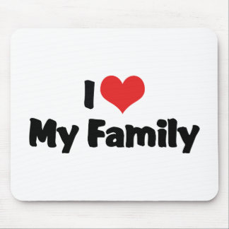 I Love My Family Mouse Pad