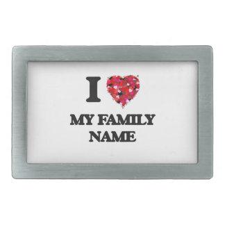 I Love My Family Name Rectangular Belt Buckles