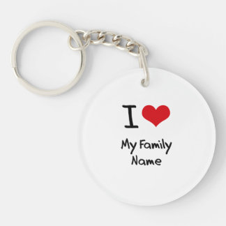 I Love My Family Name Double-Sided Round Acrylic Keychain
