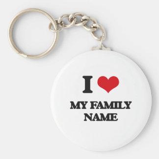 I Love My Family Name Basic Round Button Keychain
